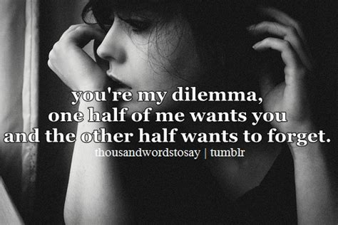 Dilemma Quotes