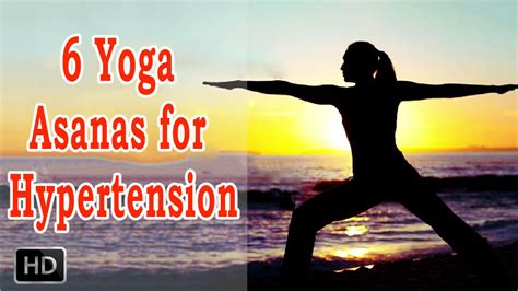 6 Yoga Asanas for Hypertension - Beginners Yoga to Cure