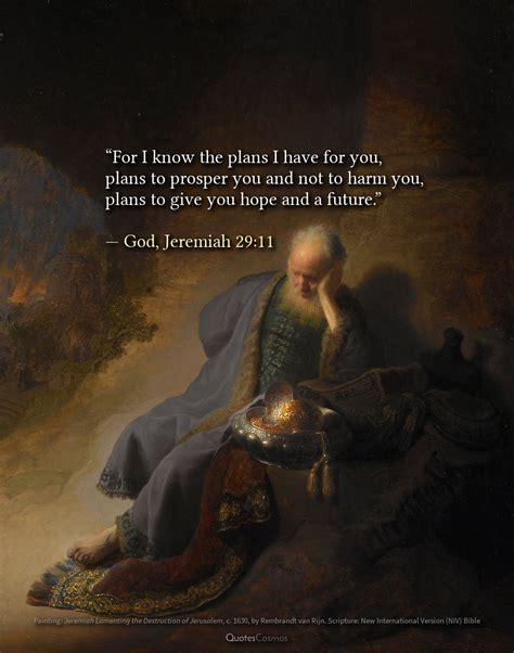 """Jeremiah 29:11 """"For I know the plans I have for you"""